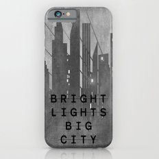Bright Lights Big City iPhone 6 Slim Case