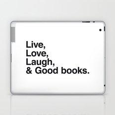 Live Love Laugh and Good Books Laptop & iPad Skin