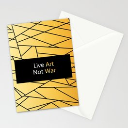 "Gold Fractal Art with black Sign ""Live Art Not War"" ( Luxury Vintage Collection ) Stationery Cards"