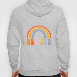 Be Kind - Retro rainbow art, groovy 70s art, seventies art Hoody