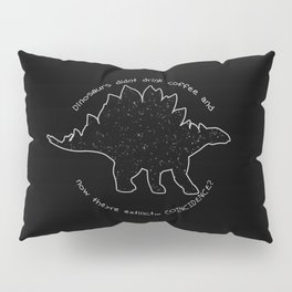 Coffeesaurus Pillow Sham