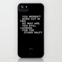 In Half / Original / Mono iPhone Case
