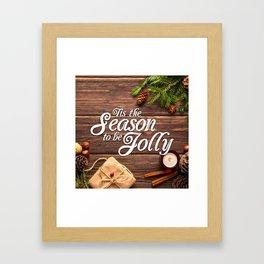 Tis the Season to be Jolly Framed Art Print