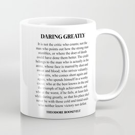Daring Greatly, Theodore Roosevelt, Quote Coffee Mug