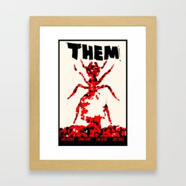 Them! Framed Art Print