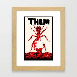Them! Framed Art Print