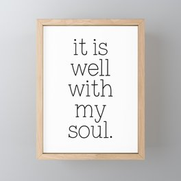 It Is Well With My Soul - Christian Quote, Bible Verse, Inspirational Hymn Lyrics, Scripture Art Framed Mini Art Print