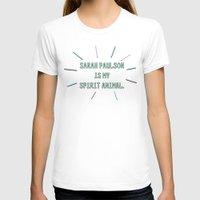 sarah paulson T-shirts featuring Sarah Paulson is My Spirit Animal by Zharaoh