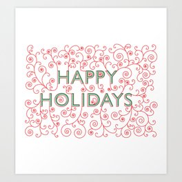 Happy Holidays Swirlies Art Print