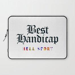 Best Handicap - Hell Sport Laptop Sleeve