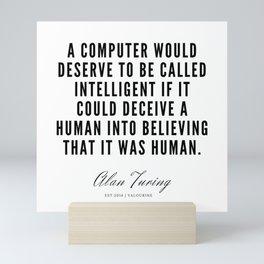 5   | Alan Turing Quotes  | 190716 | Mini Art Print