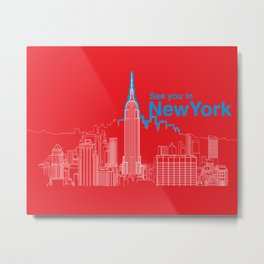 See you in New York Metal Print