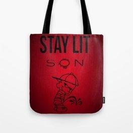 Stay Lit Son Tote Bag