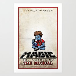 Magic The Gathering The Musical Art Print