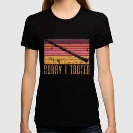 Sorry I Tooted T-shirt