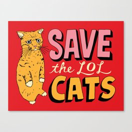 Save the LOL Cats Canvas Print