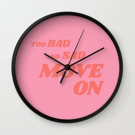 Slightly Sarcastic, Slightly Motivational Wall Clock
