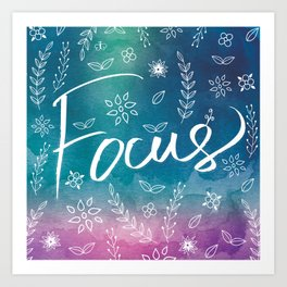 Blue Teal Purple Focus Meditation Spirituality Sucess Typography Floral Illustrations Quote Art Art Print