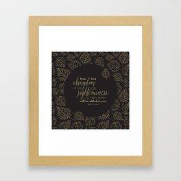 Seek First the Kingdom of God Framed Art Print