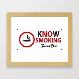 know smoking apparel Framed Art Print
