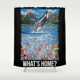 What's Home? Shower Curtain