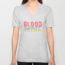 Blood, Sweat, & Tears Unisex V-Neck