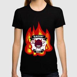 Raisin' Hell! T-shirt