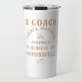Best Coach Appreciation Gifts Teach Motivates Inspires Travel Mug