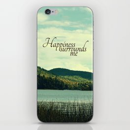 Happiness Surrounds Me iPhone Skin