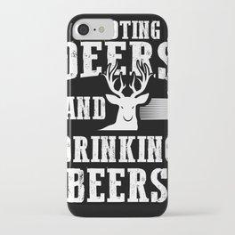 Beer Deer Shirt Shooting Deers And Drinking Beers Hunter iPhone Case