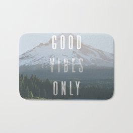 Good Vibes Only - Mt. Hood Bath Mat