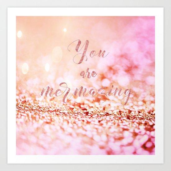 Mermaid pink glitter typography - You are mermazing Art Print