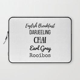 Tea List English Breakfast Chai Earl Grey Rooibos Darjeeling Laptop Sleeve