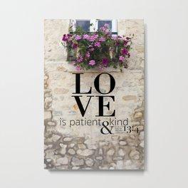 True Love  //  I Corinthians 13:4 Metal Print