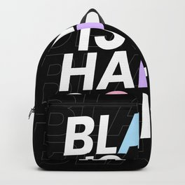 Black Is My Happy Color Backpack