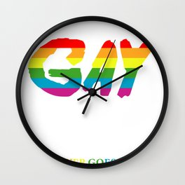 Being gay is like glitter. It never goes away. Lesbian Gift Wall Clock