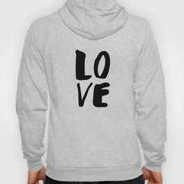 Monochrome LOVE black-white hand lettered ink typography poster design home decor wall art Hoody