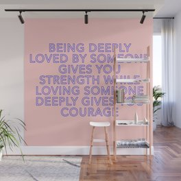 being deeply loved Wall Mural