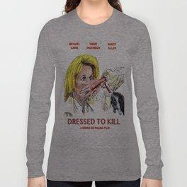Dressed to Kill Long Sleeve T-shirt