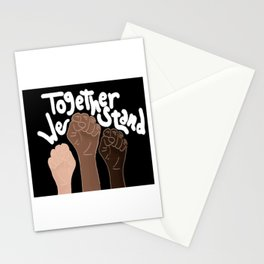 """Together We stand""- Black Stationery Cards"