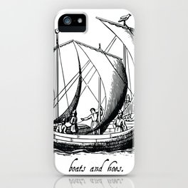 Boats and Hoes iPhone Case