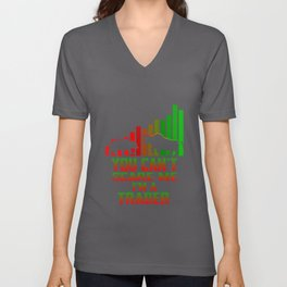 You Can't Scare Me I'm A Trader Unisex V-Neck