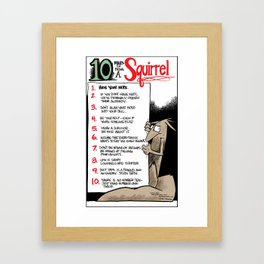 10 rules for being a squirrel... Framed Art Print