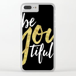 BE-YOU-TIFUL Clear iPhone Case