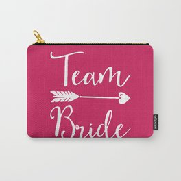 Team Bride Wedding Quote Carry-All Pouch