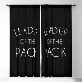 Leader Of The Pack Gym Quote Blackout Curtain