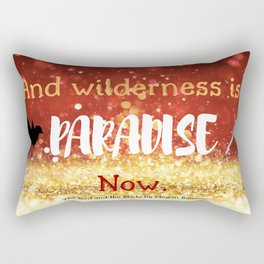 The Bird and the Blade Quote Rectangular Pillow