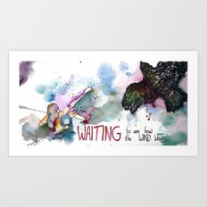 WAITING to see how the wind blows Art Print