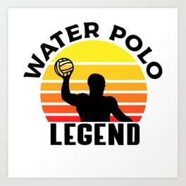1c6d5aadf Water Polo Legend Sport Game Funny Gift T-Shirt Art Print