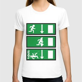 Fire Exit Funny. T-shirt